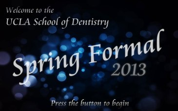 UCLA School of Dentistry Spring Formal